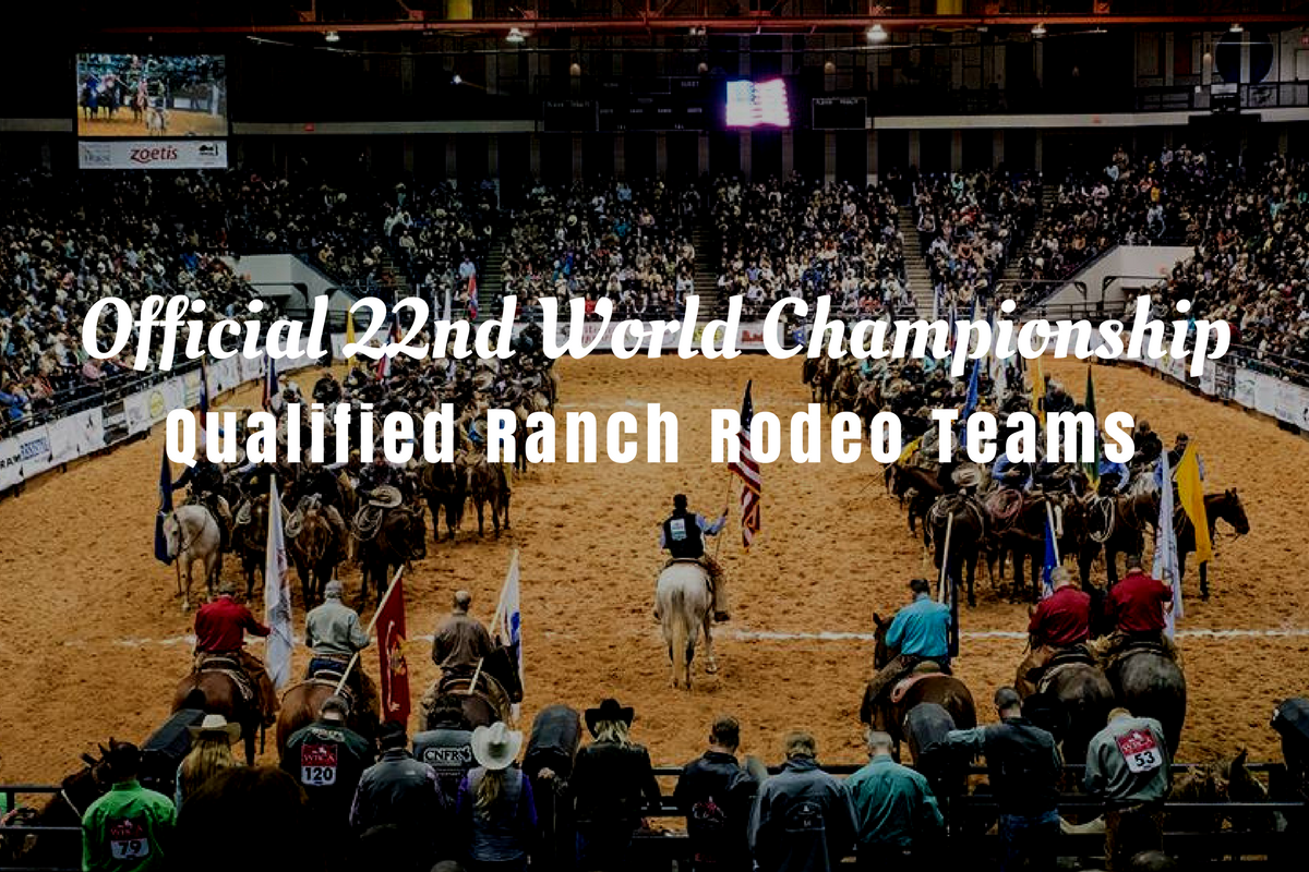 Official 22nd World Championship Ranch Rodeo Qualified