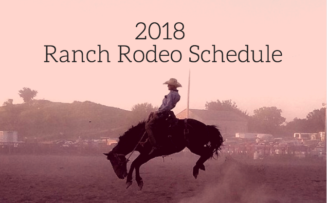 2018 Ranch Rodeo Schedule Working Ranch Cowboys