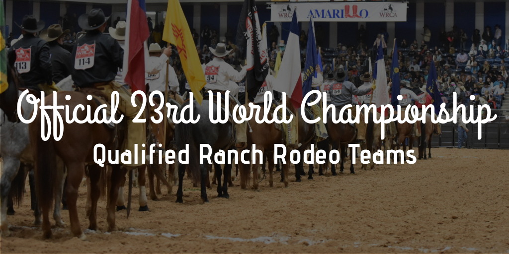 Official 23rd World Championship Ranch Rodeo Qualified